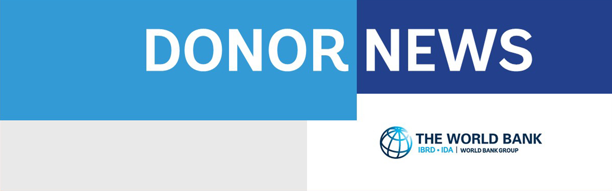 Donor News: The World Bank